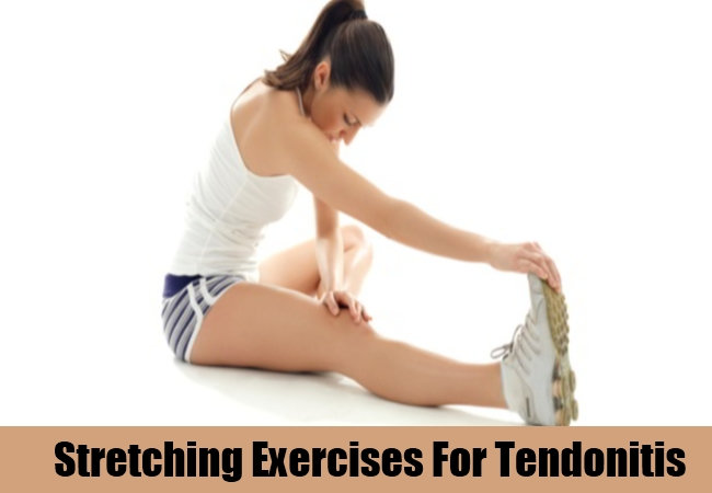 Stretching Exercises For Tendonitis
