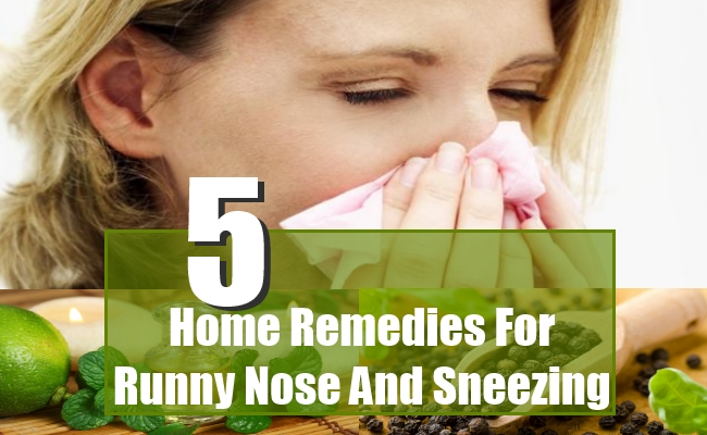 Home Remedies For Runny Nose And Sneezing