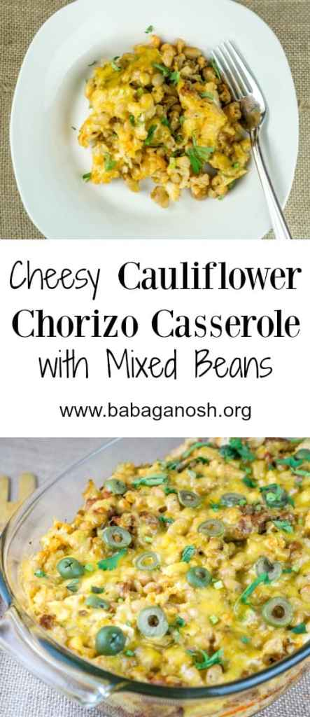 This cheesy Cauliflower Chorizo Casserole is the ultimate comfort food casserole for everyone's taste! From http://www.babaganosh.org