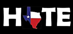 Texas Hate