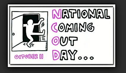 October 11th. - Today Is National Coming Out Day!:  We're Here. We're Queer. And Together We Are POWERFUL!