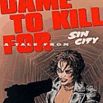 Via libera a Sin City: A Dame to Kill For!
