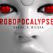 Robopocalypse sarà ambientato tra 15-20 anni