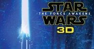 Star Wars – il Risveglio della Forza: annunciata la Collector's Edition con il film in 3D!