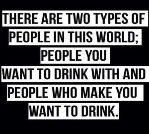 Two Types of Drinking People