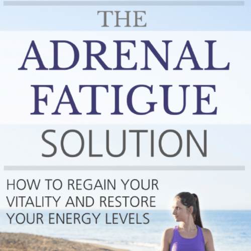 Book Review: The Adrenal Fatigue Solution