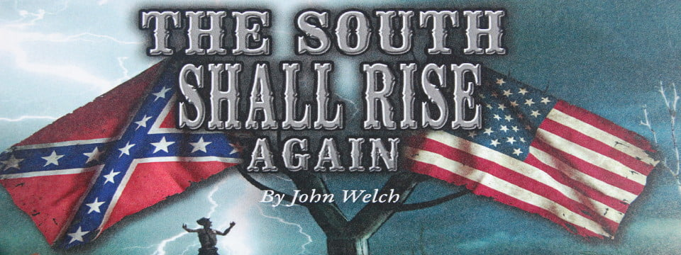 The South Shall Rise Again
