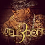 Tyga - Well Done 3 mixtape