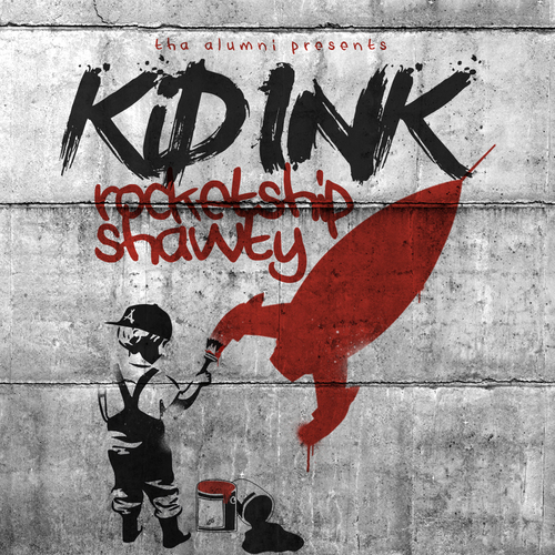 Kid Ink - RocketshipShawty (Mixtape)