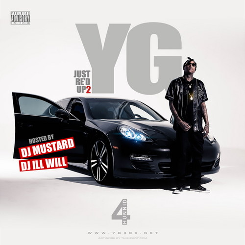 YG - Just Re'd Up 2 (Mixtape)