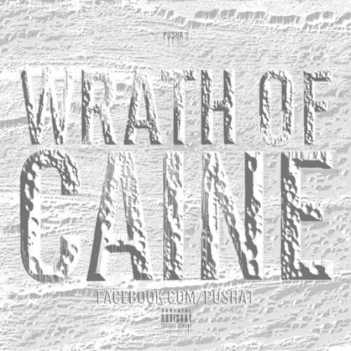 Pusha T - Wrath Of Caine (Mixtape)
