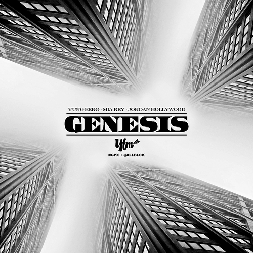 Yung Berg, Mia Rey & Jordan Hollywood - Genesis (Mixtape)