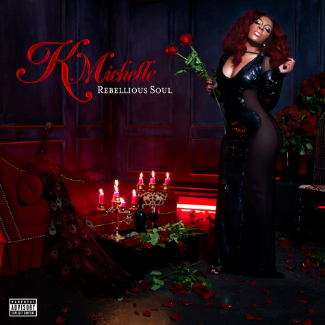 K. Michelle - Rebellious Soul