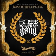 CTE (Jeezy, YG, Doughboyz Cashout) - Boss Yo Life Up Gang (Mixtape)