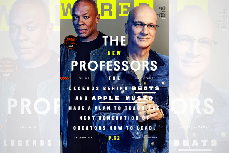Dr. Dre & Jimmy Iovine Cover WIRED's September Issue