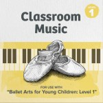 Level 1 Ballet Music Album