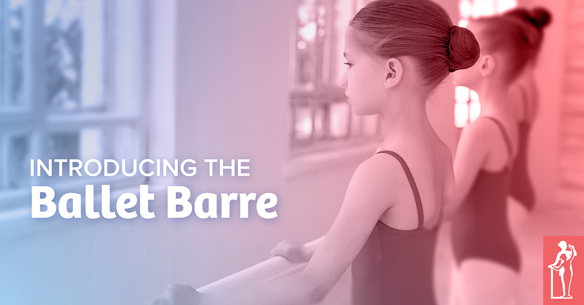 Introducing the Ballet Barre