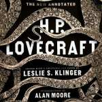 The New Annotated H. P. Lovecraft (Hardcover) In this volume, Leslie S. Klinger reanimates Lovecraft with clarity and historical insight, charting the rise of the erstwhile pulp writer, whose rediscovery and reclamation into the literary canon can be compared only to that of Poe or Melville. - The Ivy Bookshop