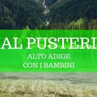 Val Pusteria, 3 luoghi da non perdere