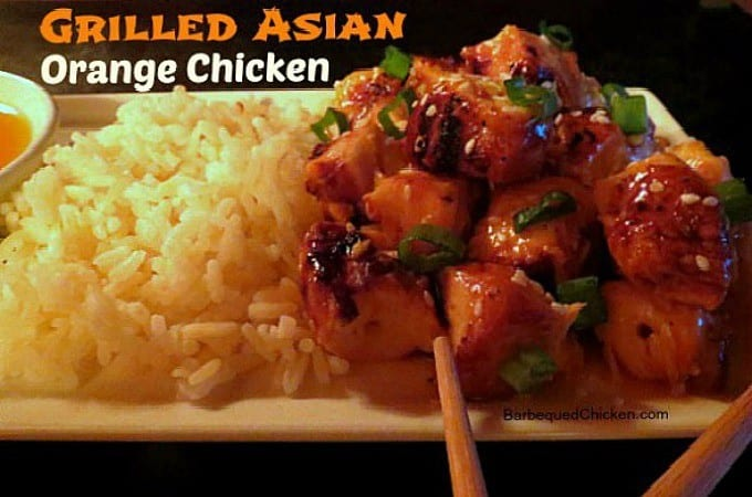 Grilled Asian Orange Chicken