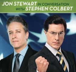Jon Stewart in Conversation with Stephen Colbert