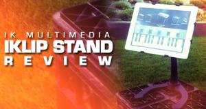 IK Multimedia's iKlip Stand Review