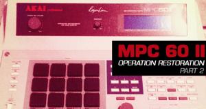 MPC 60 II: Operation Restoration Part II