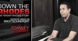 DOWN THE RHODES: Stanley Clarke