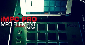 iMPC Pro & MPC Element Review