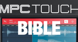 MPC Touch Bible