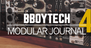 BBOYTECH Modular Journal Episode 4 – Skiff Build with Synthrotek Modules