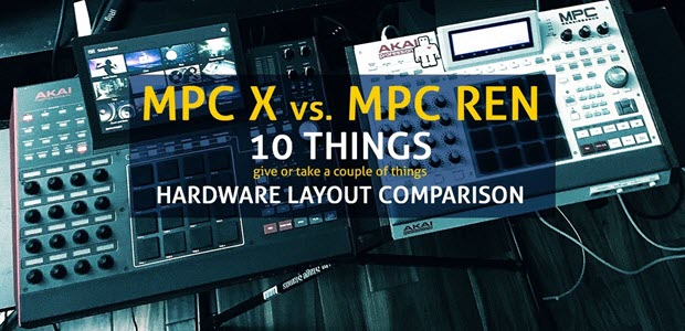 MPC X vs. MPC Ren - Comparison