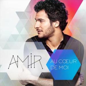 Amir - Au cœur de moi