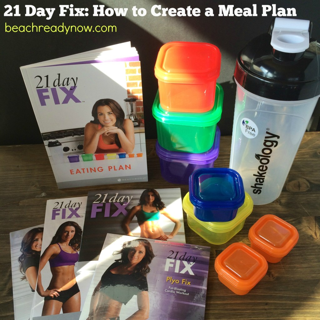 How to Create a 21 Day Fix Meal Plan