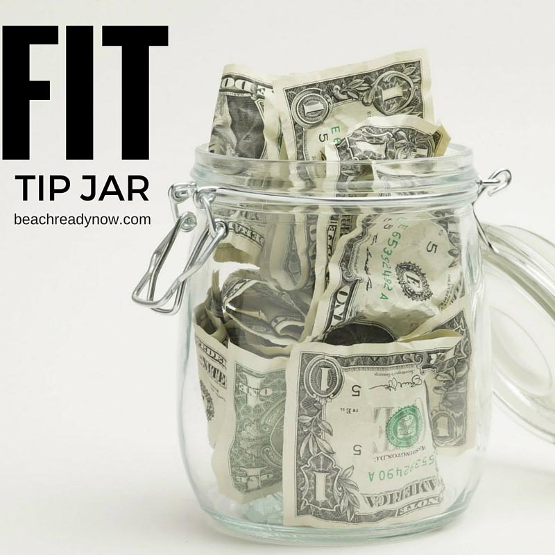 Fitness Tip Jar