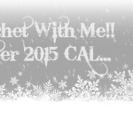 Crochet with Me… Winter CAL Material List!!