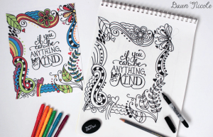 If You Can Be Anything Be kind adult coloring page