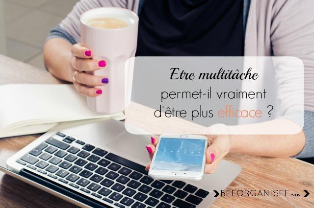Etre multitâche permet-il vraiment d'être plus efficace