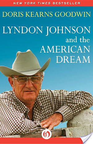 Guest Post: Mr. Bee Buzzes About Lyndon Johnson and the American Dream