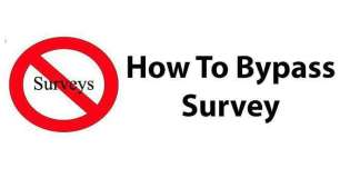 How To Bypass Survey