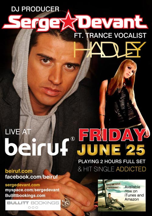 Serge Devant ft. Trance Vocalist Hadley at Beiruf