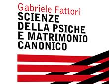 Cover book | Scienze della psiche e matrimonio canonico | Gabriele Fattori