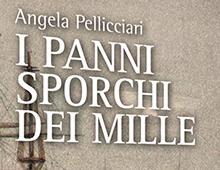Book cover | I panni sporchi dei mille | Angela Pellicciari | Edizioni Cantagalli | Siena