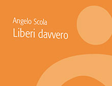 Cover book | Liberi davvero | Angelo Scola