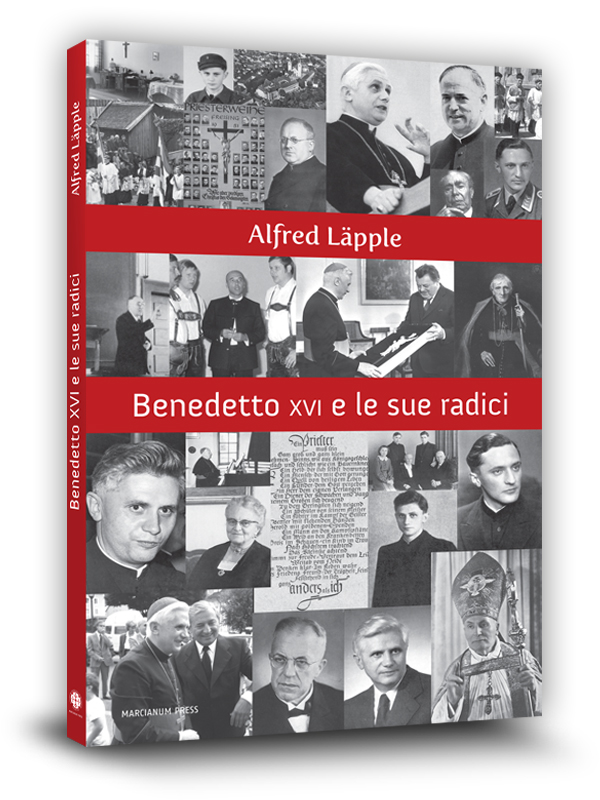 Cover book | Benedetto XVI e le sue radici | Alfred Läpple | Marcianum Press | Venezia | 2008