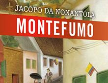 Cover book | Montefumo | Jacopo da Nonantola