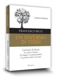 Book cover | Un inverno in verso | Francesco Ricci | I Quaderni dello Spinone | Becarelli Editore | Siena | 2013