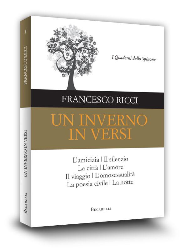Book cover | Un inverno in versi | Francesco Ricci | I Quaderni dello Spinone | Becarelli Editore | Siena | 2013