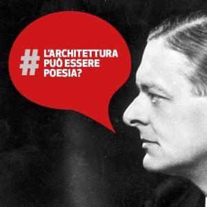 L'architettura può essere Poesia? | T.S. Eliot