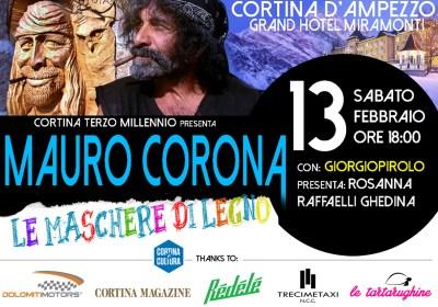 Mauro Corona e Giorgio Pirolo: le due facce dell'arte   13 febbraio a Cortina